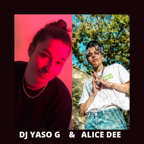 DJ YASO G & Alice Dee